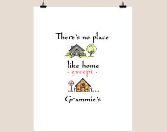 There's no place like home except Grammie's - printable art - home decor - grammie gift - instant download