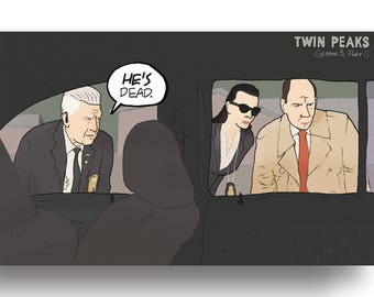 Twin Peaks: The Return - Part 11 - Gordon Cole He's Dead Quote | Art Print (4x6, 5x7 or 8x10)