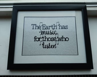 Gift for musician - Music Art - Gift for her - Home Decor - Wall Art - 'The earth has music for those who listen' - Musical quote
