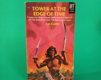 Vintage Novel Tower At The Edge of Time Retro Adventure Fantasy Book Paperback Fiction by Lin Carter Pulp Fiction