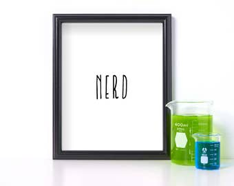 Nerd Print Digital Download Funny Nerd Print Cubicle Decor Funny Cubicle Print Office Decor Print Printable Art Black and White Downloadable