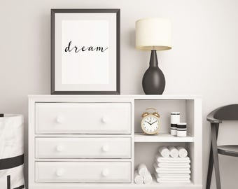 Dream Minimalist Wall Art Printable Poster