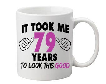 79 Years Old Birthday Mug Happy Birthday Gift Birthday Coffee Mug Coffee Cup Born in 1938 Personalized Mug ALL AGES AVAILABLE