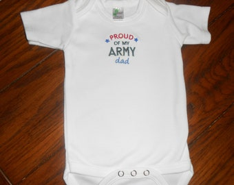 """Baby Bodysuit with """"Proud of my ARMY dad""""  Embroidered"""