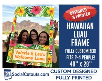 Hawaiian Luau Party Photo Prop Frame Fully Customized and Printed Photo Booth Prop Frame Selfie Frame Photo Props Booth hawaiian theme party