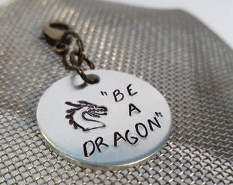 Be A Dragon handstamped aluminum charm Game of Thrones