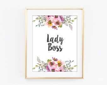 Lady Boss Print, Boss Lady, Inspirational Typography, Colorful Flower, Motivational Art, Modern Home Decor, Bedroom Kitchen Wall Art Q113
