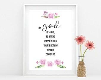 Christian Wall Art / Christian art print / Wall Art / Christian Print / Christian Gifts / Inspirational Quote / My God is so big