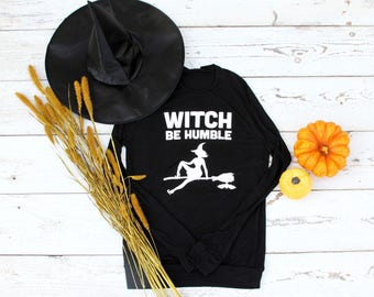 Witch Be Humble Lightweight Sweater-PRE ORDER