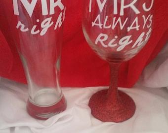 Mr right mrs always right wine glasses
