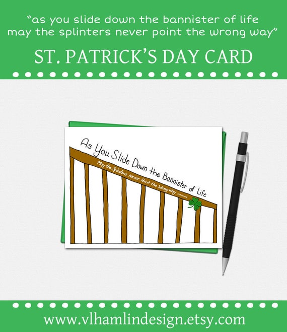 Funny St. Patricks Day Card - As You Slide Down the Bannister of Life...