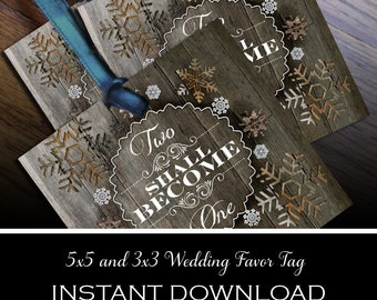"Rustic Wedding Favor Tag - Wood Plank with Snowflake Cutouts ""Two Shall Become One""  digital file instant download"