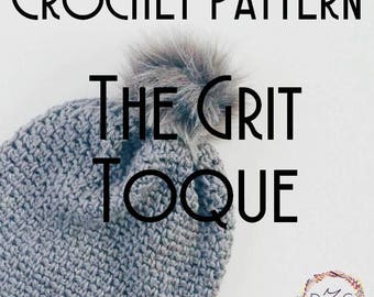 Crochet Pattern - The Grit Toque - Slouchy Beanie