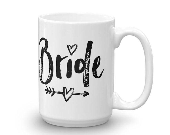 Bride Mug, Wedding Mug, Bride to Be Gift, Bride Coffee Mug, Bridal Party Mug, Bride Wedding Mug, Wedding Party Mug, Bridal Shower Gift