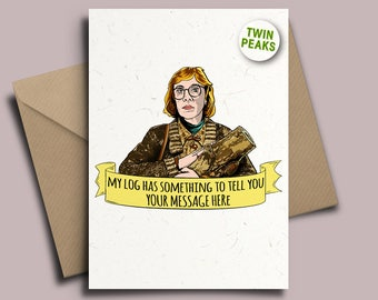 Twin Peaks The Log Lady David Lynch Personalised Birthday Card with Badge Option