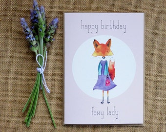 Happy Birthday Foxy Lady – Handmade Illustrated Card - Fox, Animal, Funny, Pun, Humour, Friend, Sister, Mother, Girlfriend, Wife Card