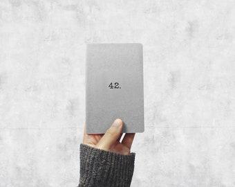 The 42 Notebook - HHGTTG Grey Pocket Journal - Hitchhiker's Guide Field Notebook