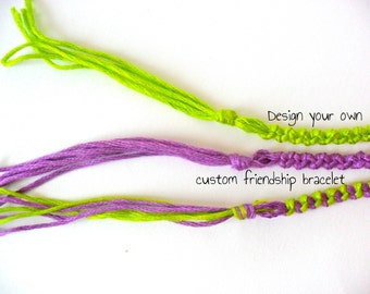 3 Custom Friendship Bracelets