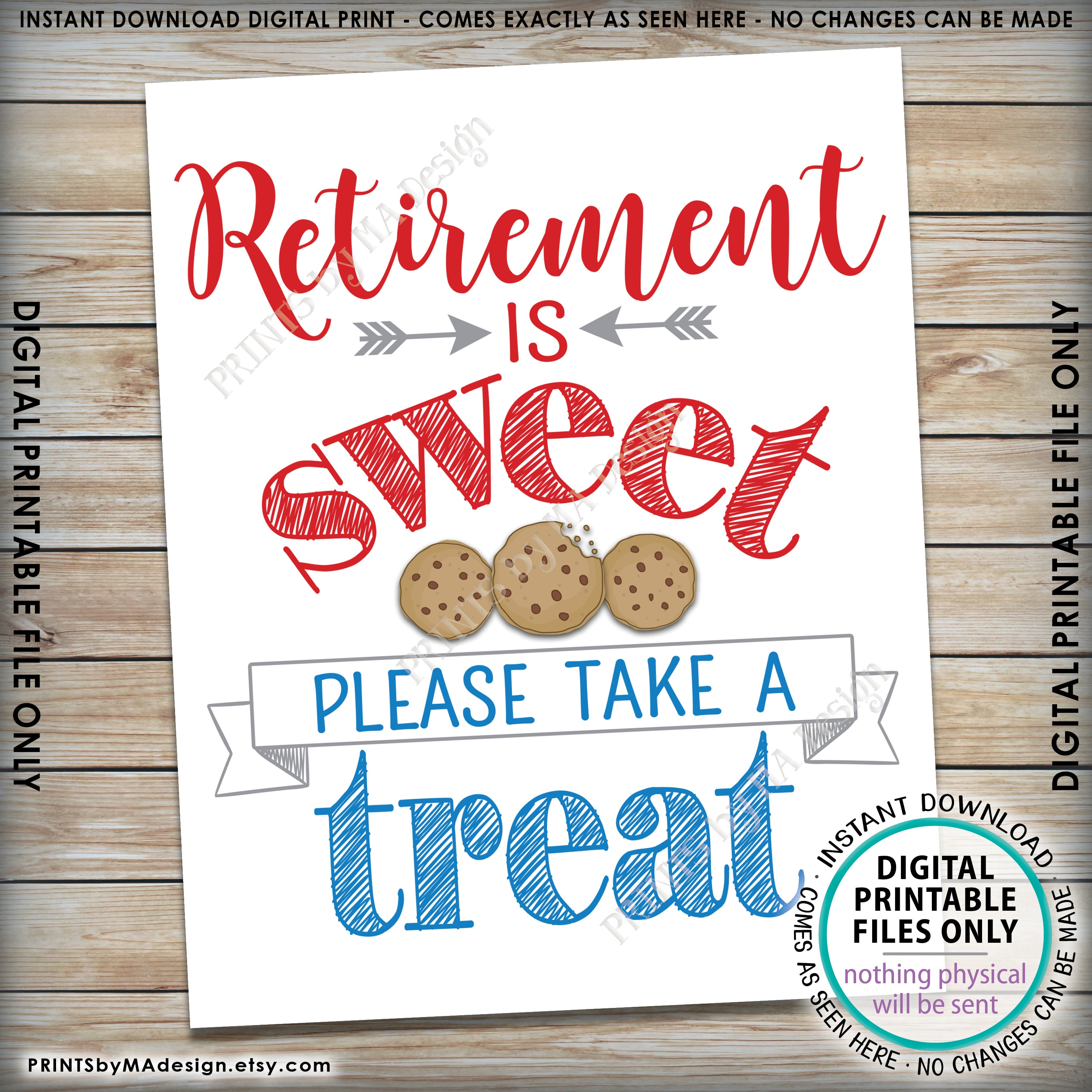 Retirement Sign Retirement is Sweet Please Take a Treat Patriotic ...