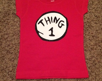 Thing 1 or Thing 2 Onesie or Shirt