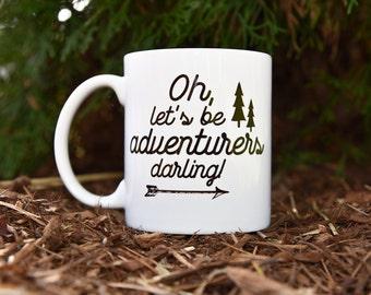 LETS BE ADVENTURERS Coffee Mug