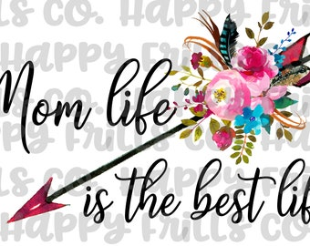 mom life is the best life png instant download, mama Design/ designs sublimation