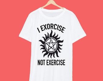 Supernatural I Exorcise Not Exorcise T Shirt