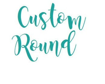Custom Round Wood Sign   Home Decor   Personalize it   Rustic Home Decor