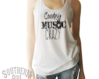 Country Music Crazy Tank. Country Tank Top. Country Shirts. Country Festival. Country Concert. Country TShirts. Country Tees. Country Tanks.