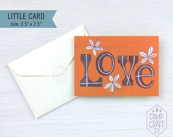 Love Little Greeting Card * Mini Card and Envelope * Enclosure Card * Gift Card * Love * Friendship * Stationery
