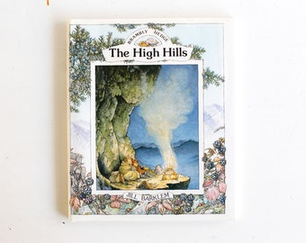 Brambly Hedge The High Hills, by Jill Barklem, 1986 Hardcover Edition, ISBN 0399213619