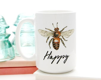 Bee Happy Mug. Inspirational mug with be happy saying. Coffee cup for bumble bee lover gift.