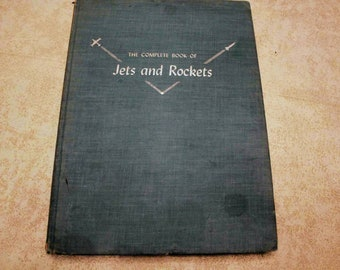 Mid Century Modern Complete Book of Jets and Rockets Book