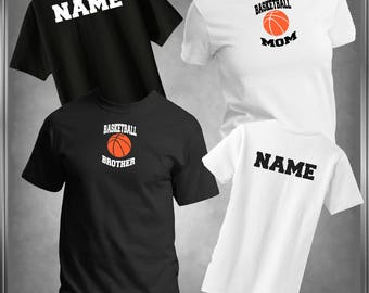 Basketball Mom Shirt or Your Choice of Family Member Personalize Back T-Shirt Choose Colors, Sizes Infant 6 mos to Adult 6XL
