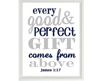 James 1:7 Wall Art, Scripture Art, Every Good And Perfect Gift Comes From Above, Religious Gift, Baby Boy Nursery Art, Inspirational Print