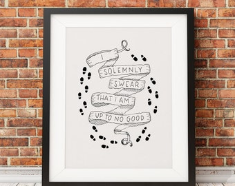 I solemnly swear that I am up to no good DIGITAL DOWNLOAD - Harry Potter Marauder's Map Hand Lettered Print