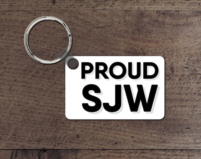 Proud social justice warrior key chain