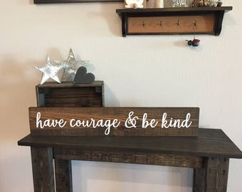 """Rustic Pallet Have Courage and Be Kind - 5.5""""x30"""" - Nursery Love Baby Room Rustic Decor Farmhouse Style Fixer Upper Wooden (Item - KN100)"""