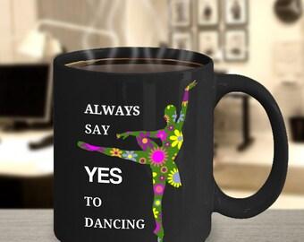 Ballet Dance Mug Dancing Fun Coffee Mugs Love Gift For Dancers