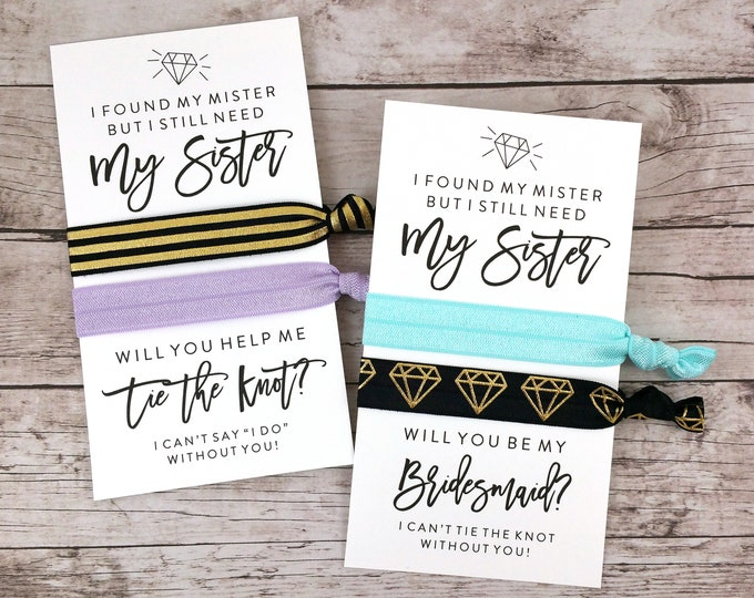 Bridesmaid Proposal Hair Ties, I Found My Mister but I Still Need My Sister (FPS0HT6)