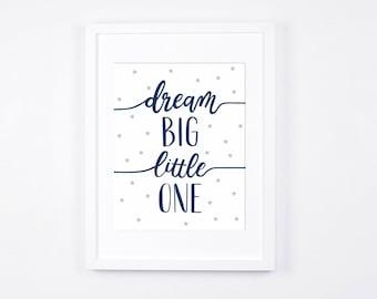 Navy and Grey Nursery Art Printable, Dream Big Little One Print, Stars Printable Art, Modern Nursery, Navy Blue Baby Art, Little Boys Room