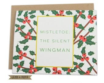 Funny Christmas Card, Mistletoe Card, The Silent Wingman, Funny Holiday Card, Merry Christmas, Seasons Greetings, Holly, Mistletoe, Humor