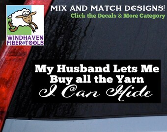 Buy All the Yarn I can HIde Saying - DECAL WFT-026- 11x3 - 18 Colors! Vinyl Sticker for Cars, Laptops, Electronics, Labels, Storage and More