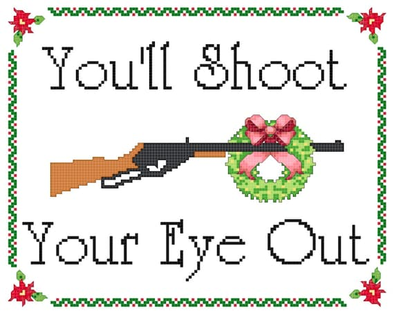 A Christmas Story Inspired BB Gun Shoot Your Eye Out Cross