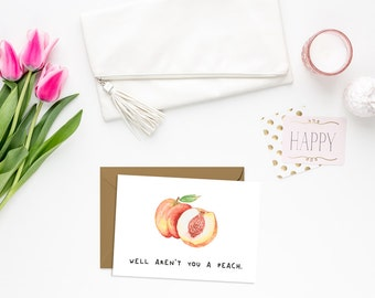 Well Aren't You A Peach Card// Love Card // Funny Greeting Card // Just Because Card // Food Pun // The Busy Bee