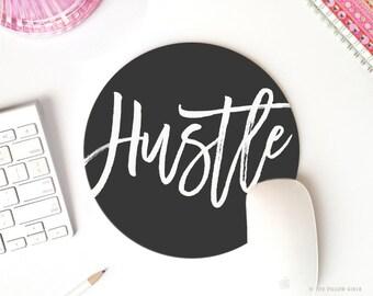 hustle mouse pad | hustle mousepad | mouse pad quote | mousepad quote | mouse pad round