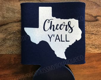 Texas Cheers Y'all Can Cooler