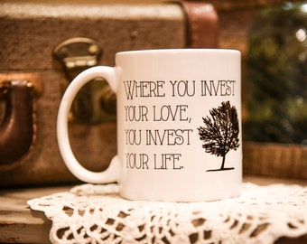 WHERE YOU INVEST Coffee Mug