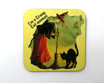 Crazy Cat Lady Coaster, I'm a Crazy Cat Woman, Cat Lover Gift.