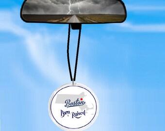 BOSTON born and raised rearview mirror ornament - - car ornament - MASSACHUSETTS